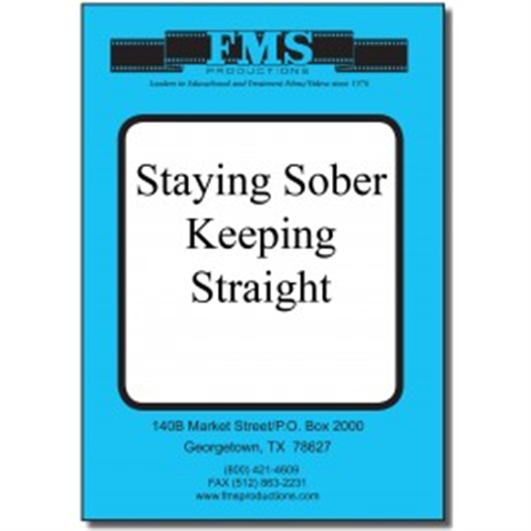 Staying Sober, Keeping Straight