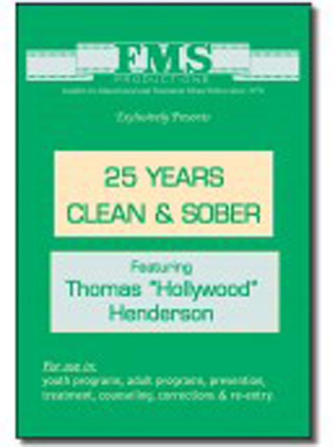 25 Years Clean & Sober