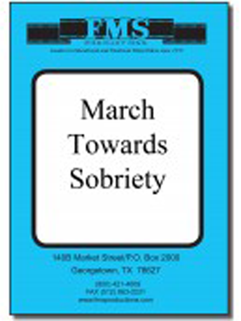 March Towards Sobriety